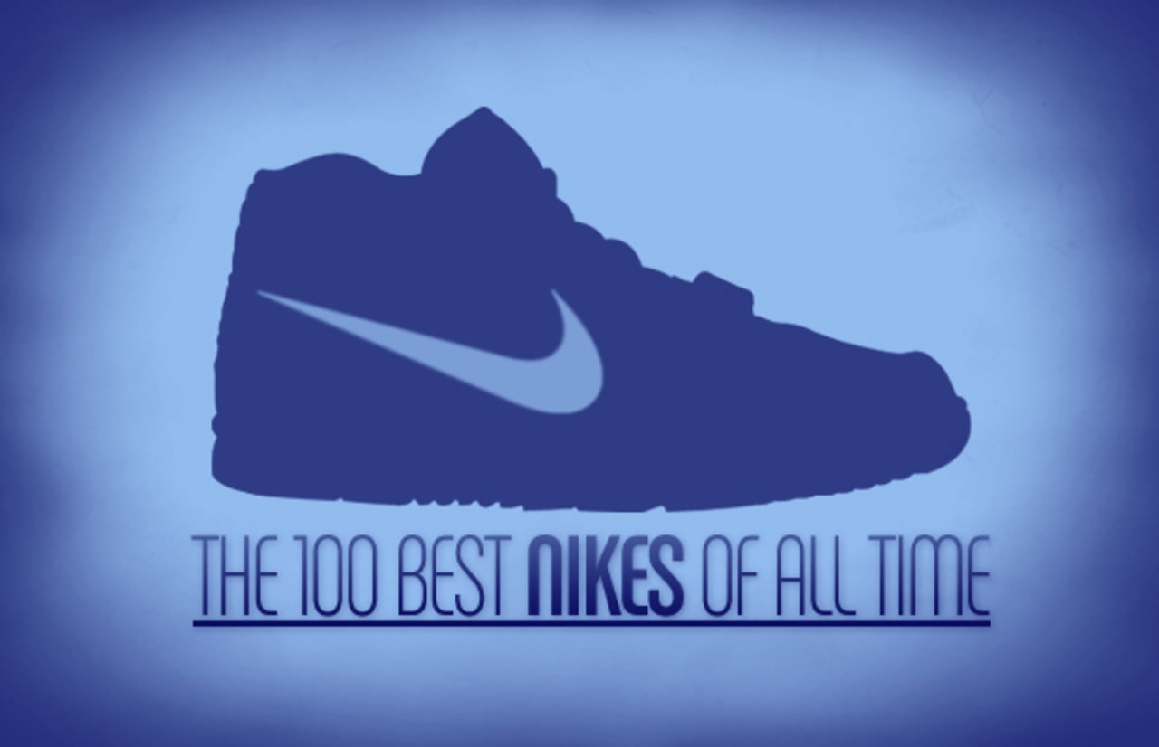 The 100 Best Nike Shoes of All Time | Complex
