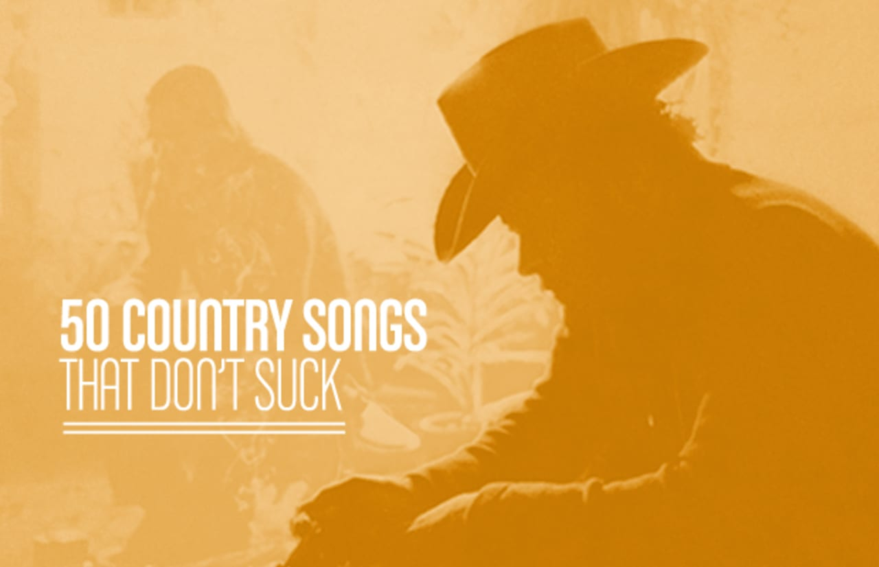 50 Country Songs That Don't Suck | Complex