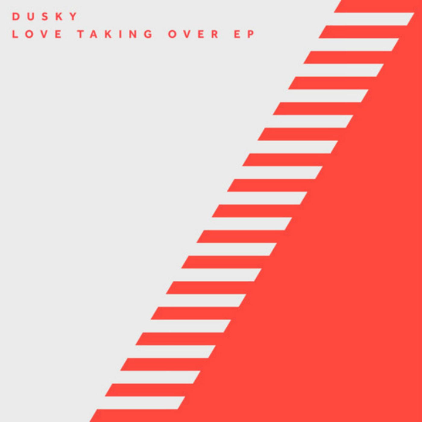 dusky-love-taking-over-ep