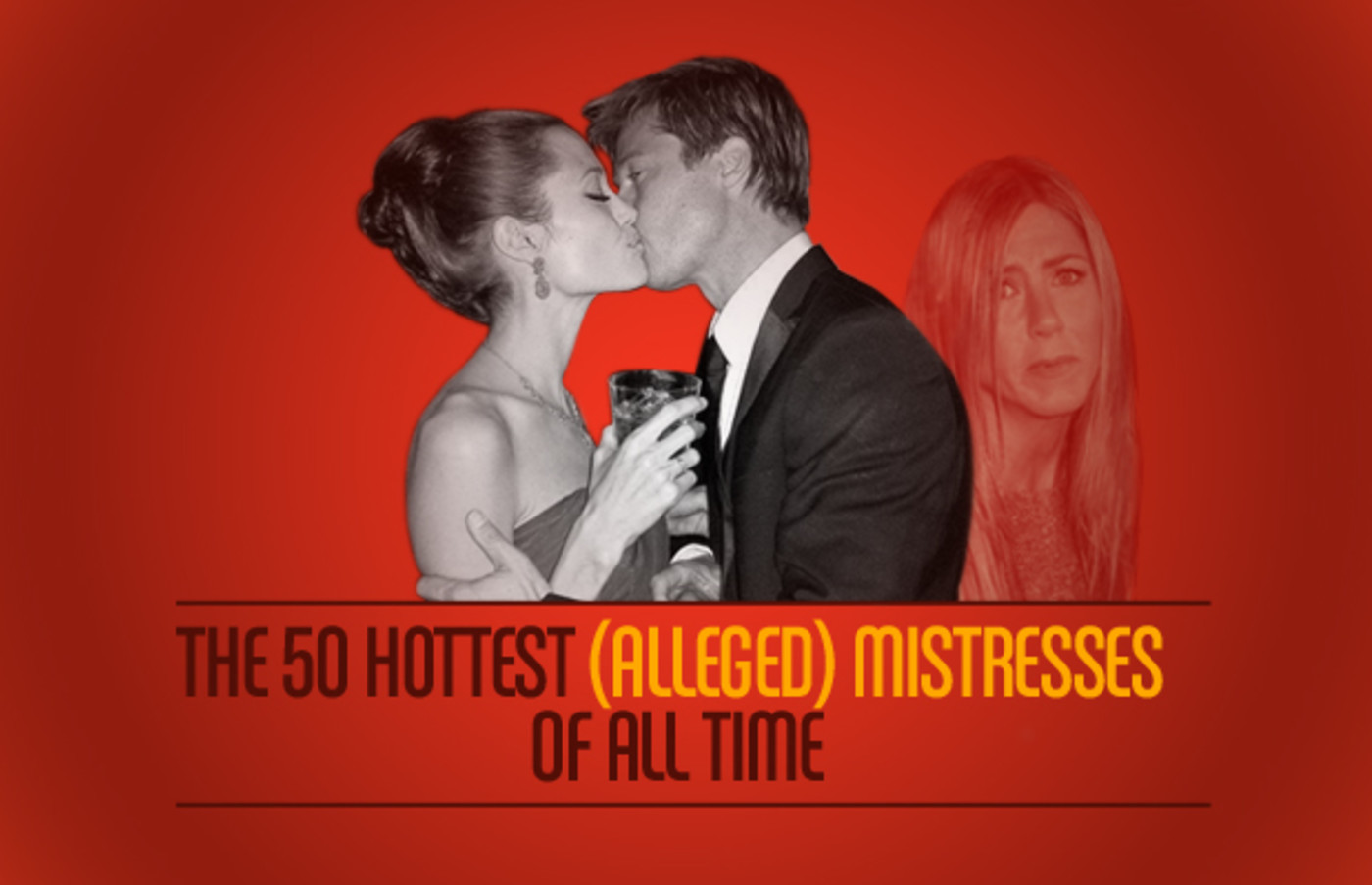 The 50 Hottest Alleged Mistresses Of All Time Complex