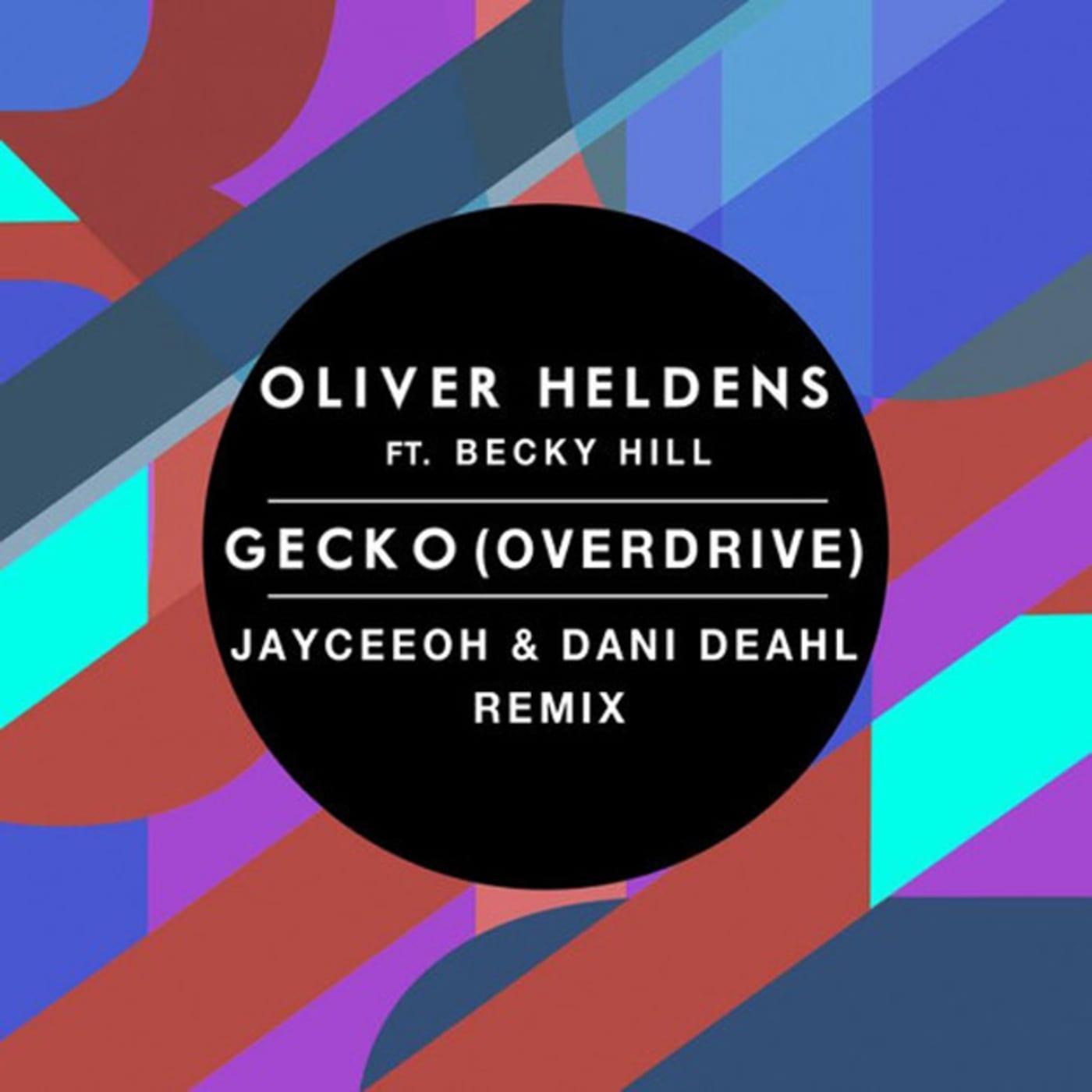 gecko overdrive jayceeoh dani deahl remix