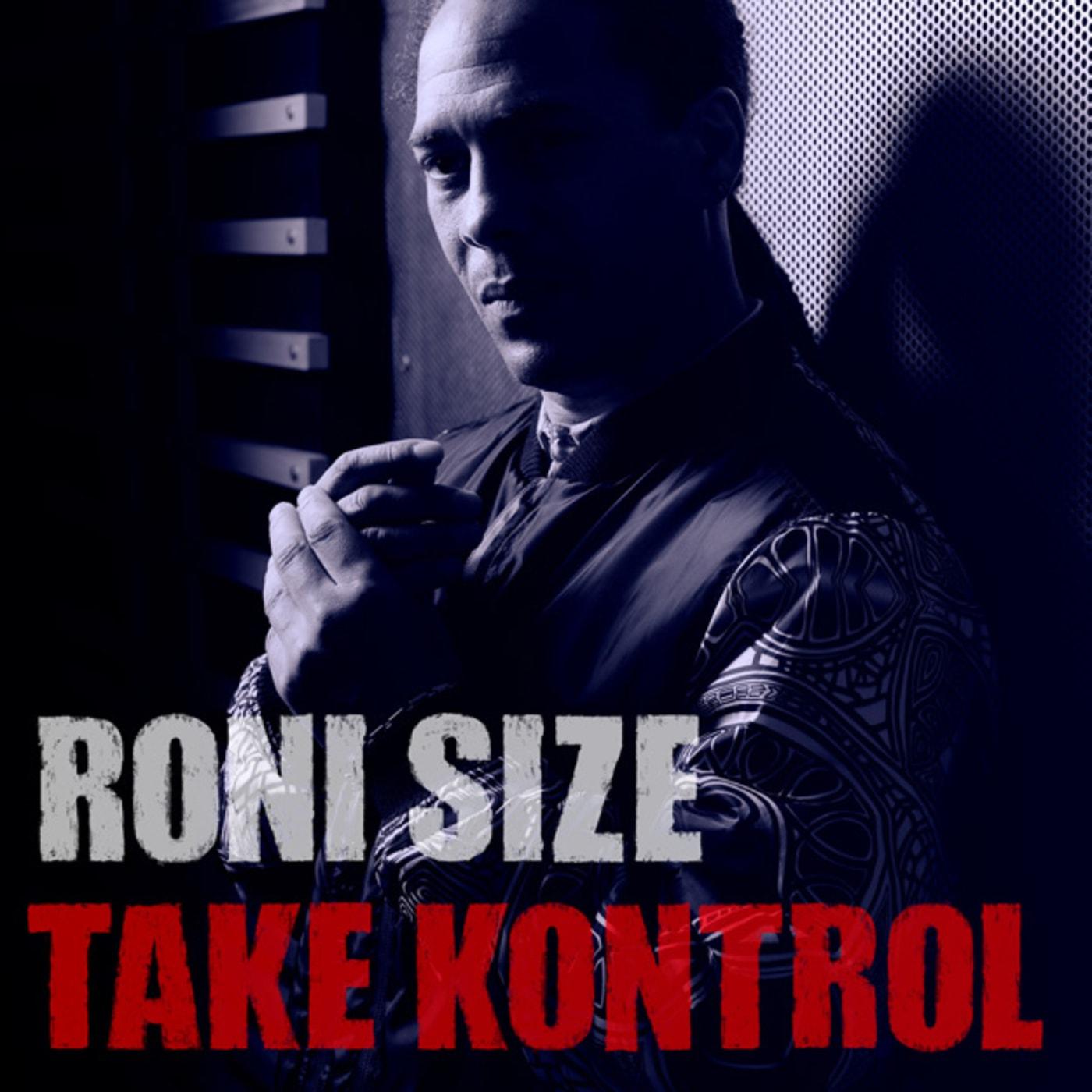 roni size take kontrol cover