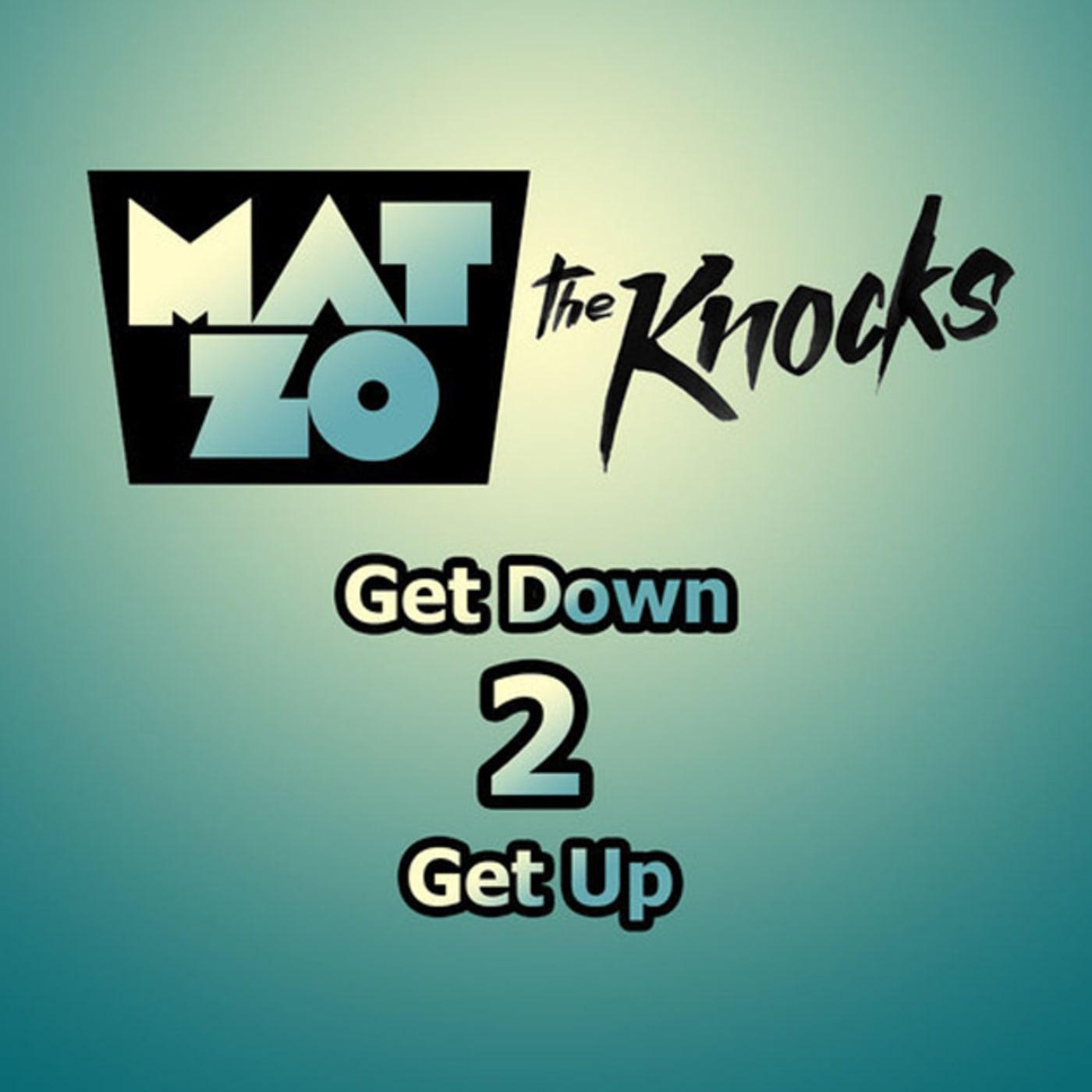 get down 2 get up