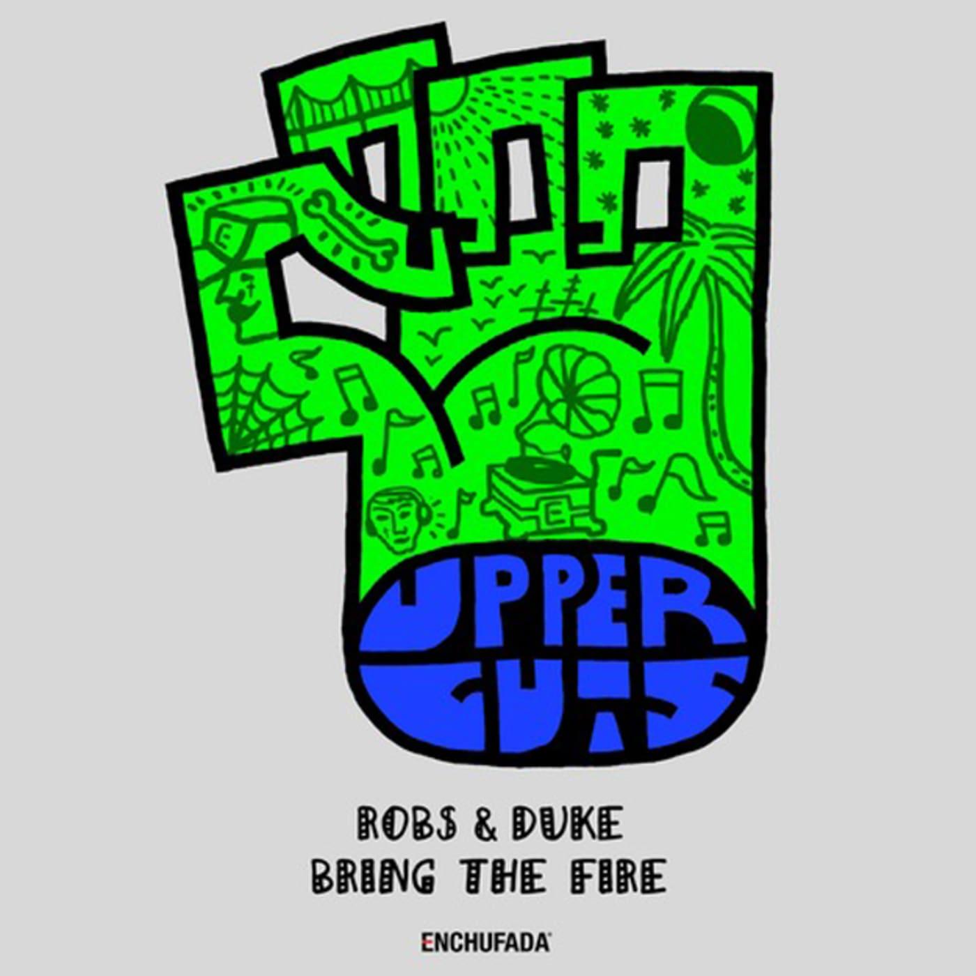 robs duke bring the fire
