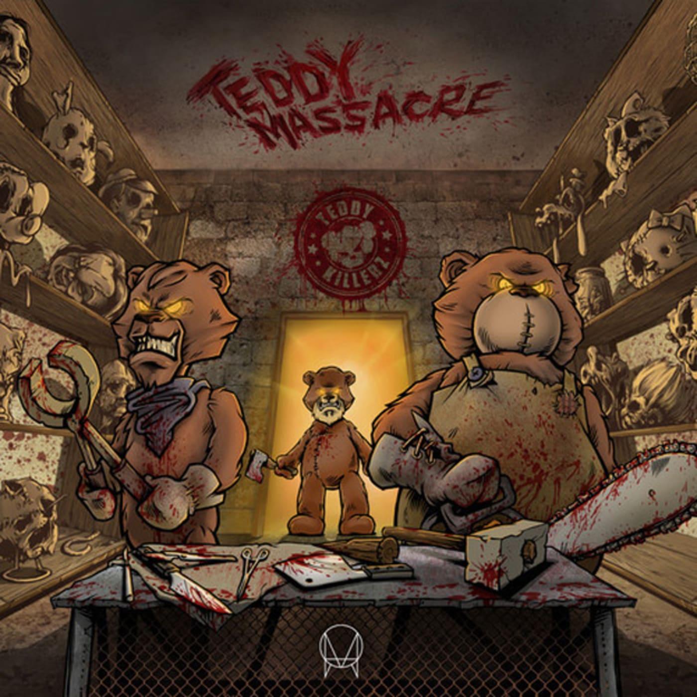 teddy killerz teddy massacre