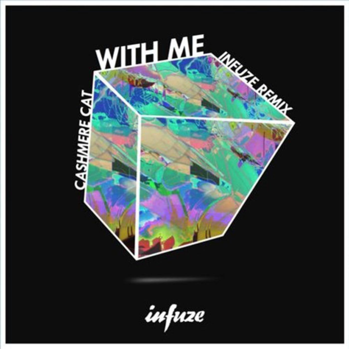 infuze with me remix
