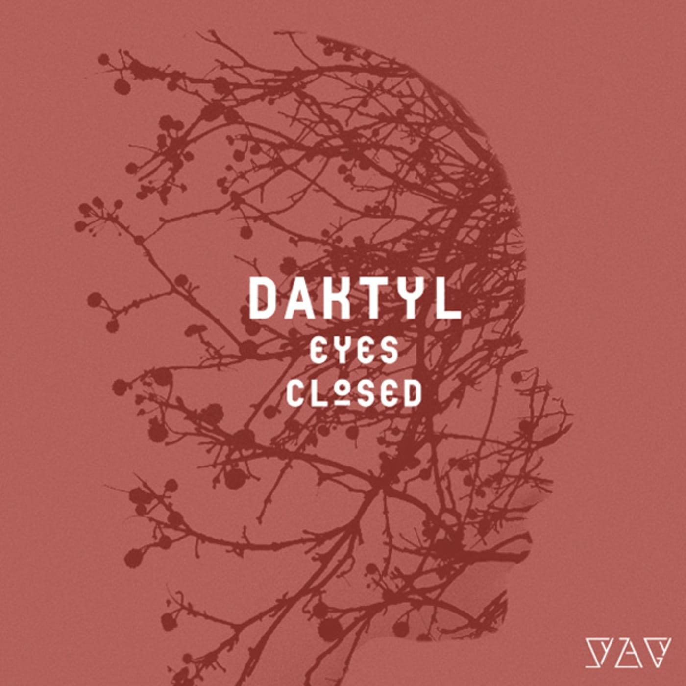 daktyl eyes closed