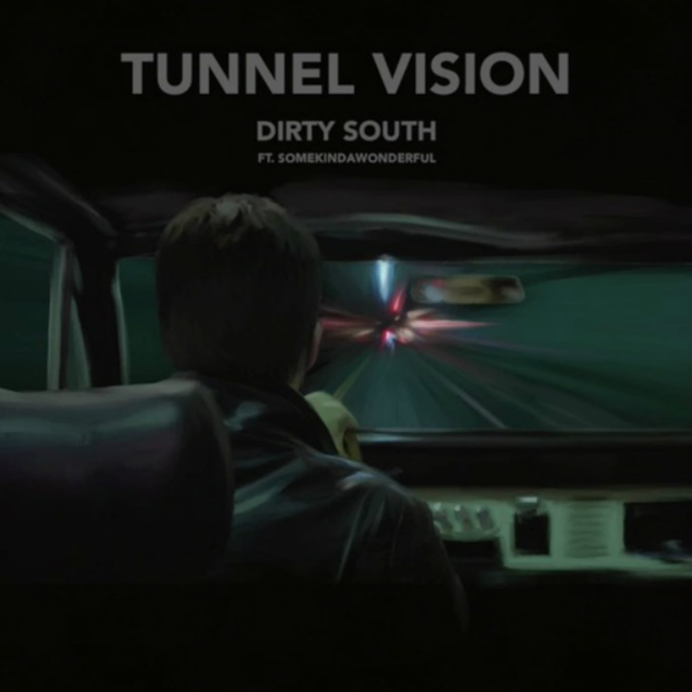 dirty south tunnel vision