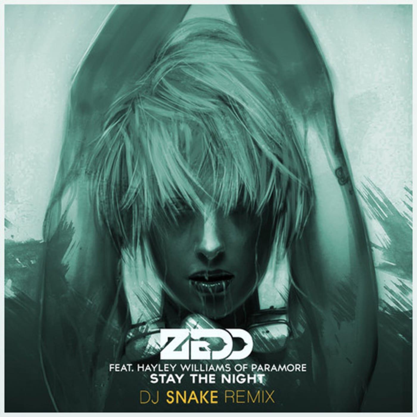 zedd stay the night dj snake remix
