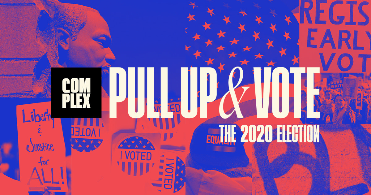 Pull Up and Vote: Complex and the 2020 Presidential Election - cover
