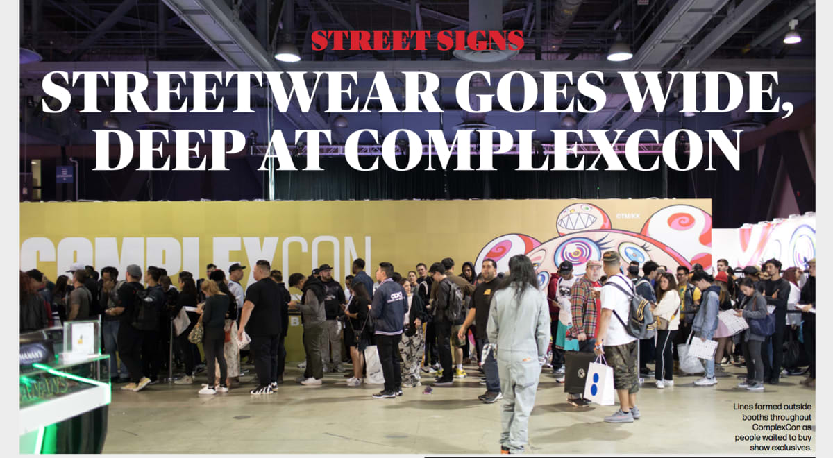 WWD | Street Signs: ComplexCon Showcases the Broadening of Streetwear