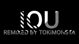 iou-remixed-by-tokimonsta