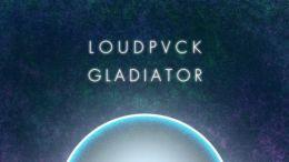 loudpvck-gladiator-nagano