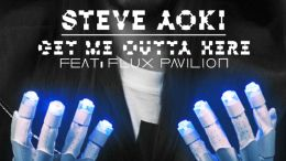 steve-aoki-flux-pavilion-get-me-outta-here