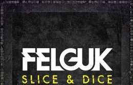 felguk-slice-dice-ep