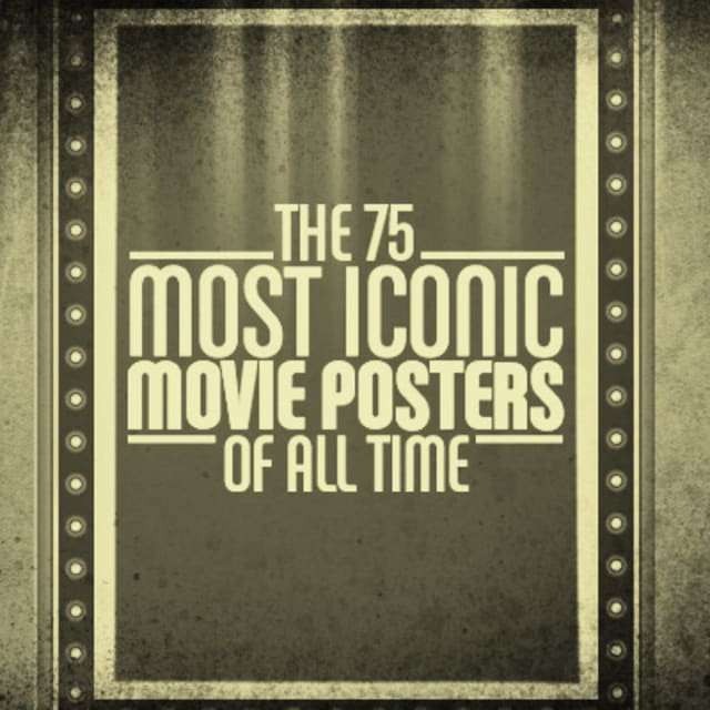 The 75 Most Iconic Mov...