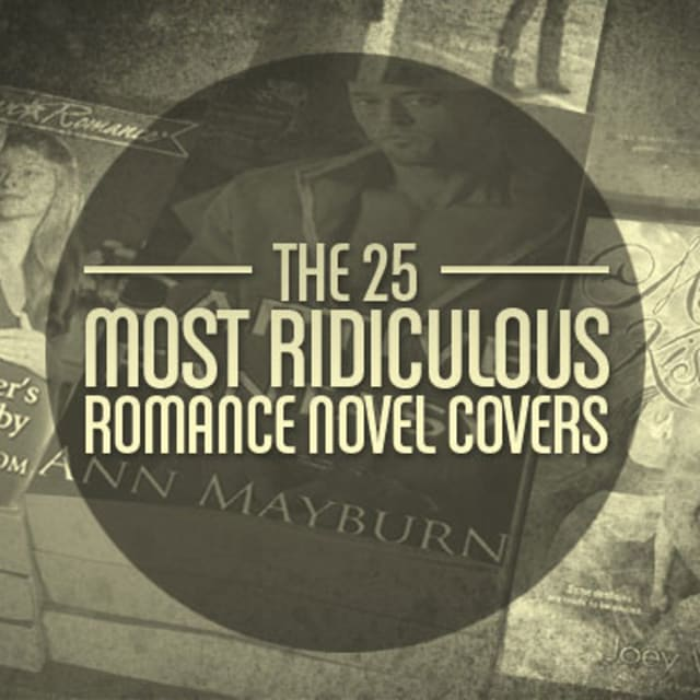 Romance Book Cover Quote : The most ridiculous romance novel covers complex