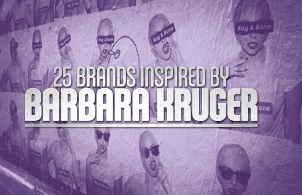 25 Brands Inspired By Barbara Kruger Complex