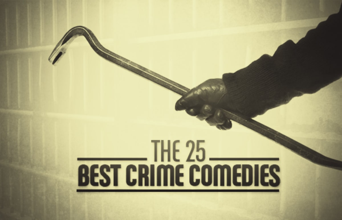 The 25 Best Crime Comedies Complex