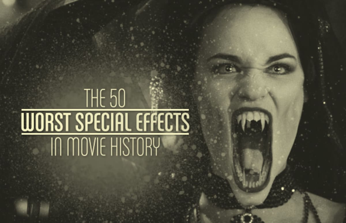 The 50 Worst Special Effects In Movie History Complex