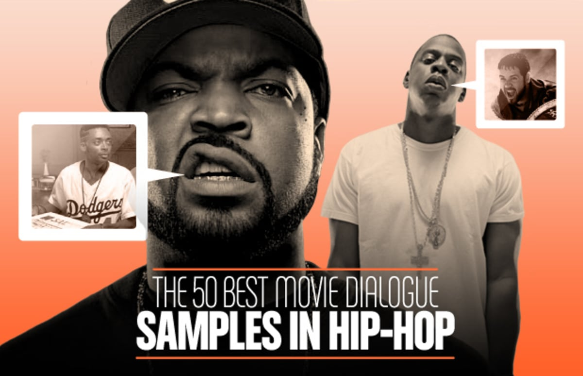 The 50 Best Movie Dialogue Samples In Hip Hop Complex