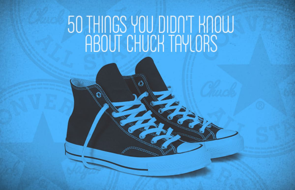 812119aa73ae01 50 Things You Didn t Know About Converse Chuck Taylor All Stars ...