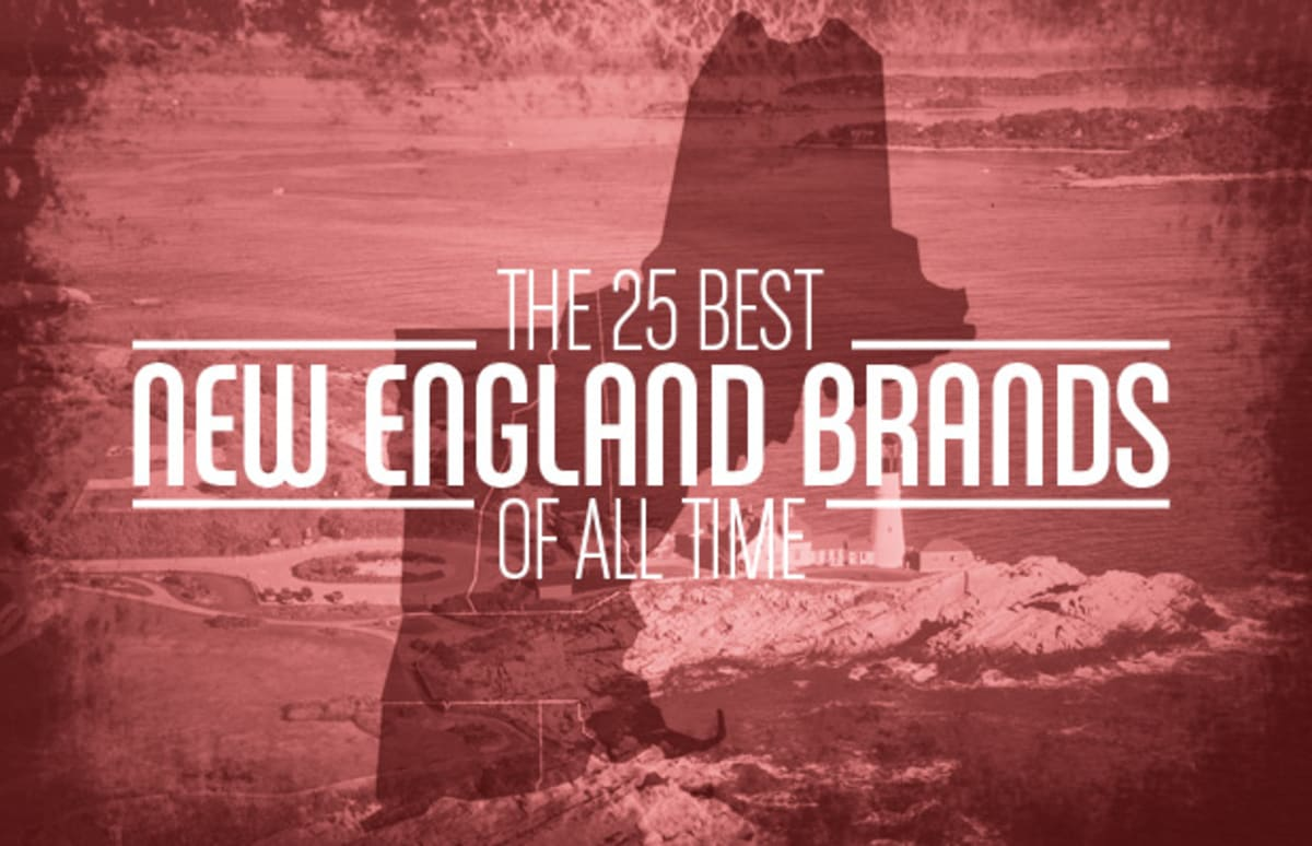 The 25 Best New England Brands Of All Time Complex