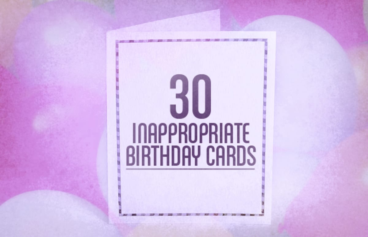 30 Inappropriate Birthday Cards – Inappropriate Birthday Cards