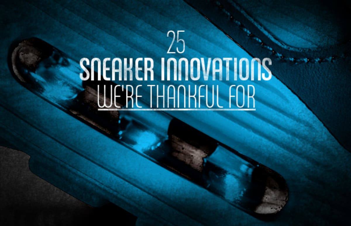 7e75a1d3c818 25 Sneaker Innovations We re Thankful For