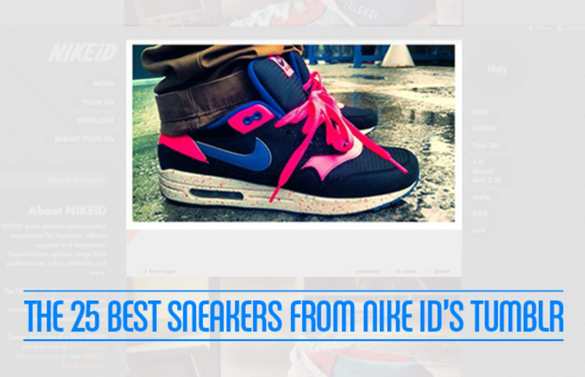 48fed148d1c2 The 25 Best Sneakers From Nike iD s Tumblr
