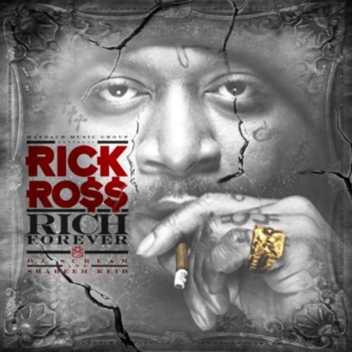 Mixtape  Rick Ross  U0026quot Rich Forever U0026quot