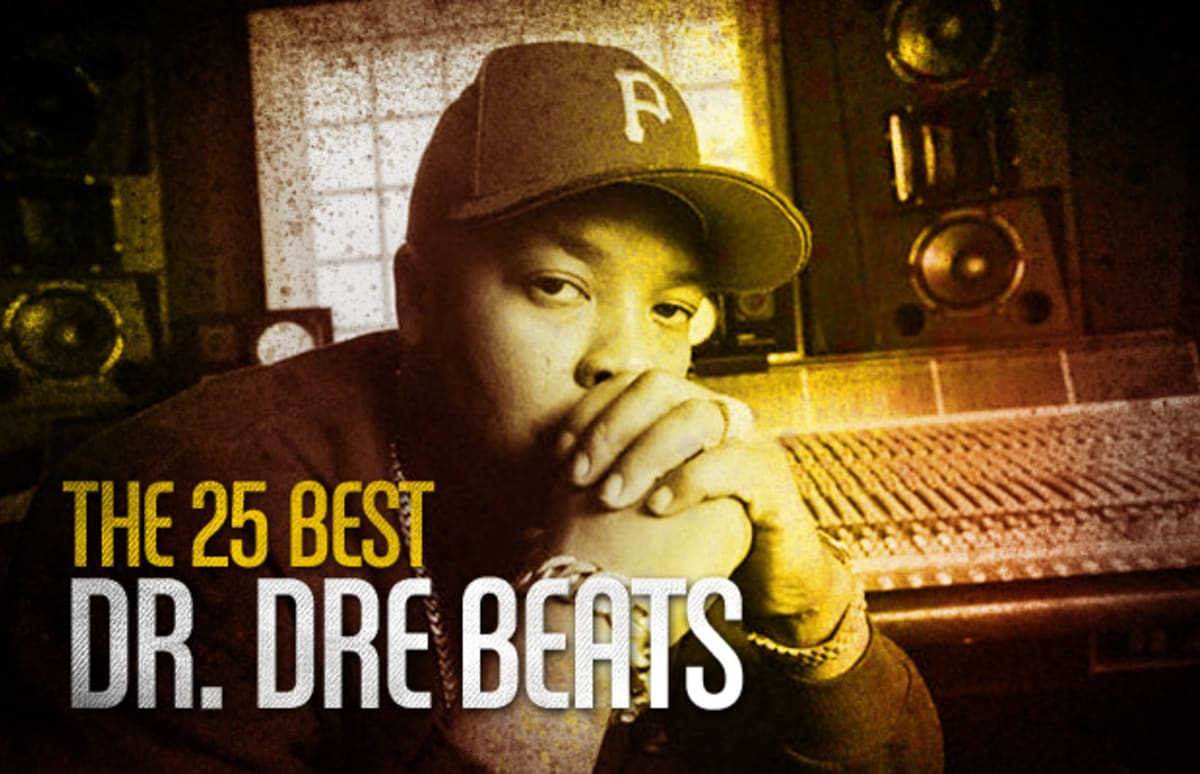 The 25 Best Dr. Dre Beats