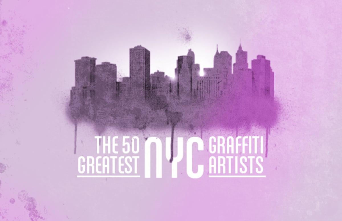 The 50 greatest nyc graffiti artists