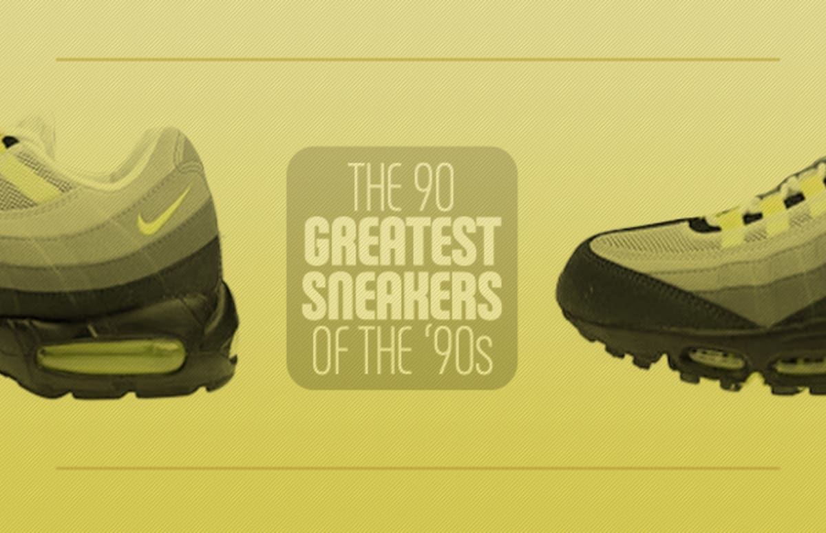 new products b6f33 55179 The 90 Greatest Sneakers of the  90s