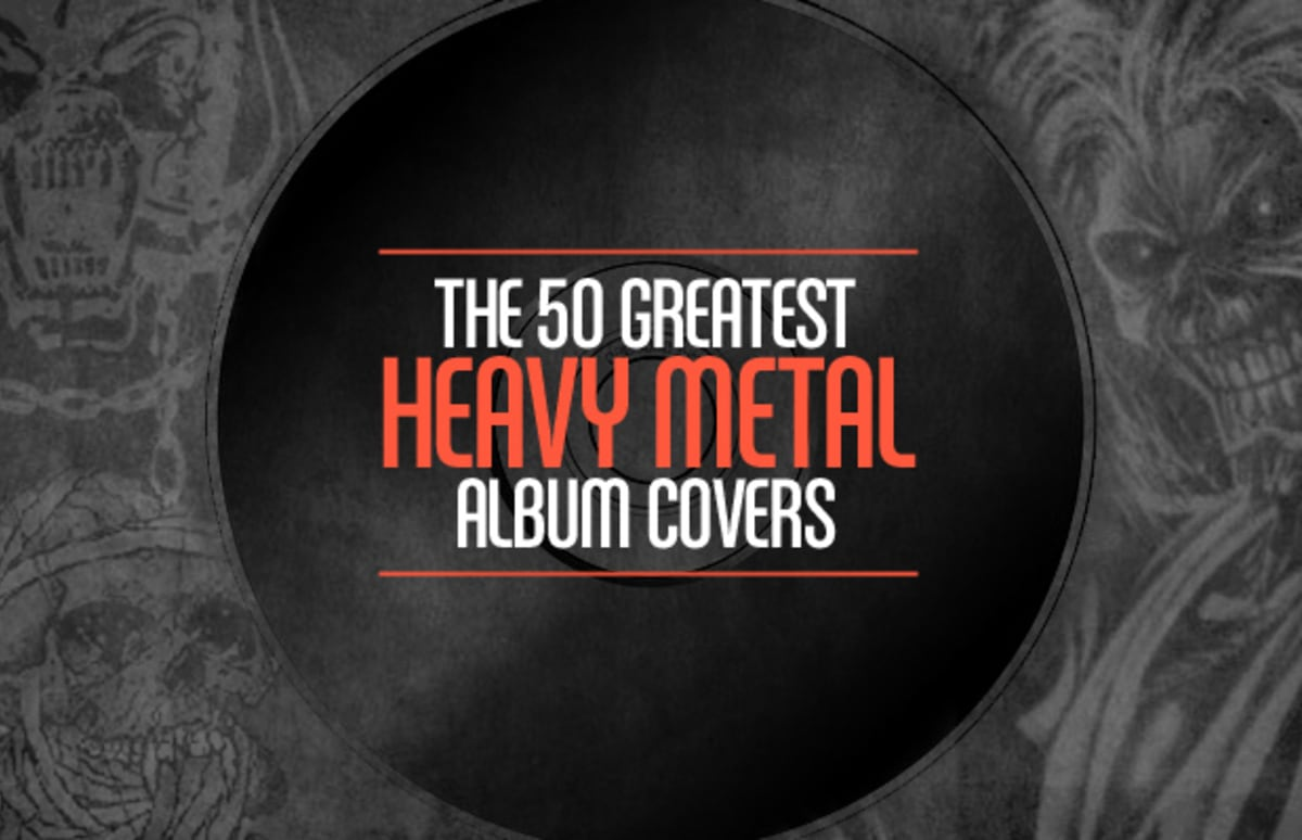 The 50 Greatest Heavy Metal Album Covers