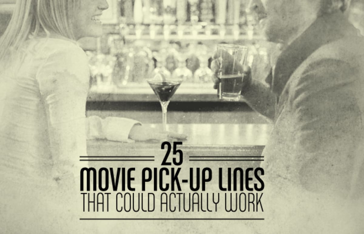 25 movie pick-up lines that could actually work | complex