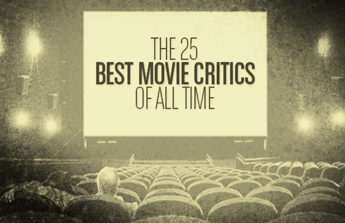 the 25 best movie critics of all time