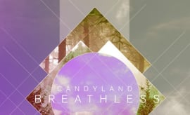 candyland-breathless