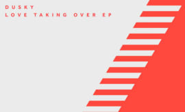 dusky-love-taking-over-ep
