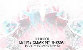 party-favor-let-me-clear-my-throat-rmx