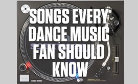 songs-every-dance-music-fan-should-know