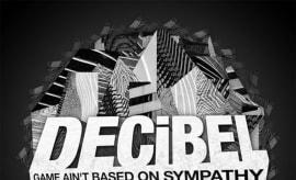 decibel-game-aint-based-on-sympathy-ep