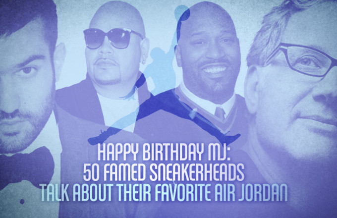 Happy Birthday MJ: 50 Famed Sneakerheads Talk About Their ... - photo #33