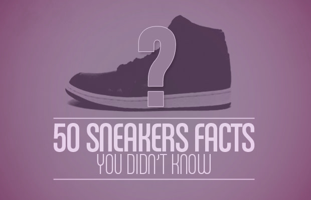 KnowComplex 50 You Didn't Sneaker Facts wmn0vN8