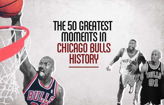 50 Complex History The Moments In Chicago Bulls Greatest 64Td4q