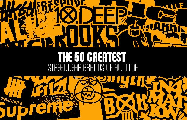 50 Best Streetwear Brands Of All Time Complex