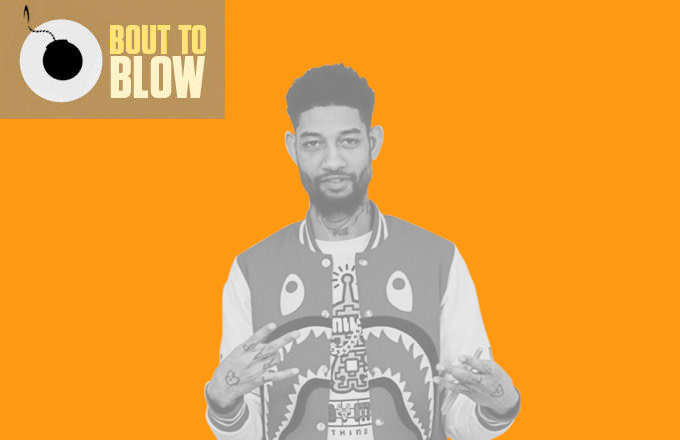 Bout to Blow: 10 Dope New Songs You Should Be Hearing Everywhere