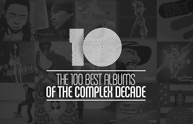 The 100 Best Albums of The Complex Decade | Complex