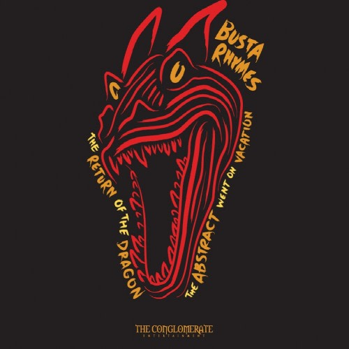 Stream and Download Busta Rhymes' 'Return of the Dragon: the
