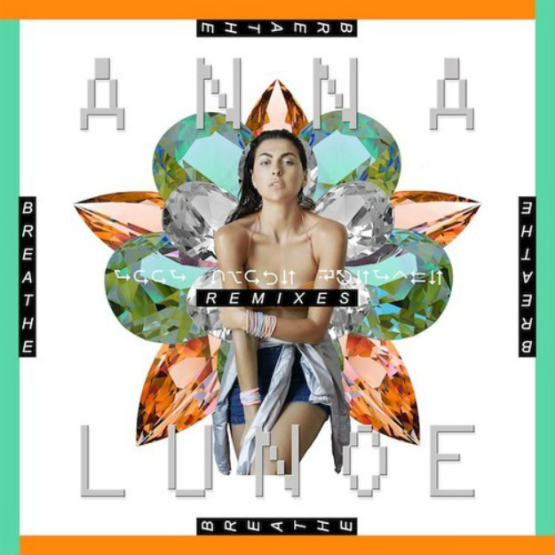 anna-lunoe-breathe-rmxs